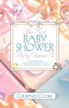 The Best Baby Shower Party Games & Activities #2 (Party Games and Activities):Amazon:Books