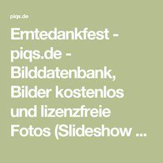 Erntedankfest - piqs.de - Bilddatenbank, Bilder kostenlos und lizenzfreie Fotos (Slideshow und Bildergalerie)