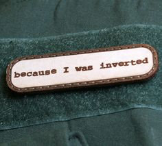 """""""Because I Was Inverted"""" Top Gun Patch"""