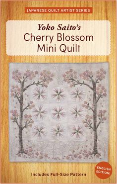 Yoko Saito's Cherry Blossoms Mini Quilt Pattern