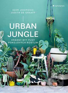 Urban Jungle - Judith de Graaff, Igor Josifovic