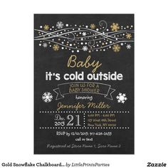 Gold Snowflake Chalkboard Baby Shower Invitations unique style and colors can be used for either a girl or a boy.  Love it for a winter baby shower.