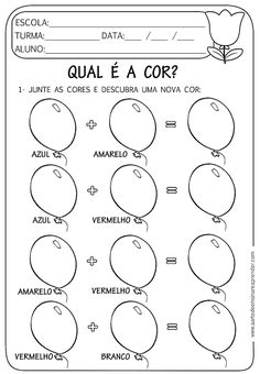 Atividade pronta - Mistura de cores Learn Portuguese, Maria Jose, Home Schooling, Learn To Paint, Kids Education, Homeschool, Clip Art, Math, Learning
