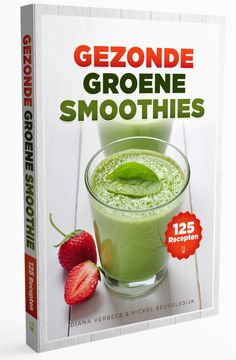 LET OP: #Koop 125 #Groene #Smoothie #Recepten NIET, voordat je onze review hebt gelezen. Wij onthullen het Volledige Programma!