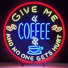 Neon Sign Give Me Coffee Java House Window Lamp Great Kitchen Wall Light | eBay