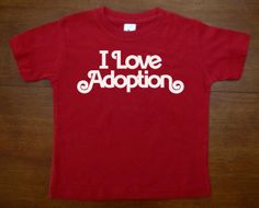Toddler T  I LOVE ADOPTION Garnet Red Navy by HappyGoatDesigns
