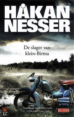22/75 Gelezen mei 2015, vijf sterren van mij. Recensie volgt nog!  (B): De slager van Klein-Birma van Håkan Nesser - Ik vond dit boek de beste van de Barbarotti- serie. Een mooie afsluiter van de reeks. Ik hoop op nog veel meer mooie boeken van Hakan Nesser!  http://www.hebban.nl/boeken/de-slager-van-klein-birma-hakan-nesser