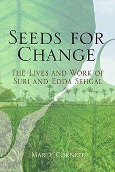 Seeds for Change (2014 Winner-Biography) — IndieFab Awards - Read More: https://indiefab.forewordreviews.com/books/seeds-for-change/?utm_source=pinterest&utm_medium=social&utm_campaign=