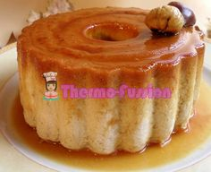 FLAN DE CASTAÑAS THERMOMIX THERMOMIX Y FUSSIONCOOK | thermo fussion cook Allrecipes, Nutella, Mousse, Tapas, Pie, Gluten Free, Cooking, Food, Puddings