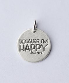 Look what I found on #zulily! Sterling Silver 'Because I'm Happy' Charm by Five Little Birds Jewelry #zulilyfinds