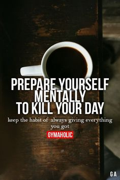 Fitness Quotes : Prepare Yourself Mentally To Kill Your Day More motivation -> www. Sport Motivation, Fitness Motivation, Fitness Quotes, Motivation Success, Workout Quotes, Success Quotes, Sport Fitness, Health Fitness, Cardio Fitness