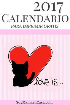 Si amas a los gatos, este precioso Calendario 2017 es para ti.  Imprímelo gratis aquí: http://soymamaencasa.com/2016/12/calendario-2017-listo-para-imprimir.html
