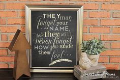 Inspirational Quotes - Wall Art - Gift - They May Forget Your Name... - Maya Angelou quote - Grays & Neutrals - Blackboard - Chalk - Floral