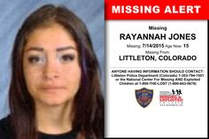 RAYANNAH JONES, Age Now: 15, Missing: 07/14/2015. Missing From LITTLETON, CO. ANYONE HAVING INFORMATION SHOULD CONTACT: Littleton Police Department (Colorado) 1-303-794-1551.