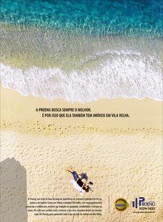 Para mostrar a forte presença da Proeng em Vila Velha, a Criativa criou uma campanha que mostra o prazer de morar próximo ao mar.