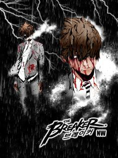 The Breaker and The Breaker: New Waves. The first manwha that I really got into, and man did I get into it. It would make an epic anime.