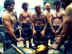 No shirts & they still need a fire? Who cares, they're wearing kilts!