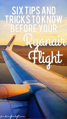 Six Tips and Tricks to Know Before Your Ryanair Flight