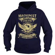 Funny Machinist Tee Shirt #gift #ideas #Popular #Everything #Videos #Shop #Animals #pets #Architecture #Art #Cars #motorcycles #Celebrities #DIY #crafts #Design #Education #Entertainment #Food #drink #Gardening #Geek #Hair #beauty #Health #fitness #History #Holidays #events #Home decor #Humor #Illustrations #posters #Kids #parenting #Men #Outdoors #Photography #Products #Quotes #Science #nature #Sports #Tattoos #Technology #Travel #Weddings #Women