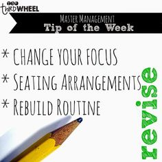 Master Management Challenge- Revise to improve you classroom environment