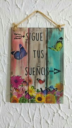 Para que te motives cada dia 😍♥️ . Decoupage Art, Decoupage Vintage, Diy Tableau, Pallet Art, How To Distress Wood, Wood Pallets, Painting On Wood, Wood Art, Wood Signs