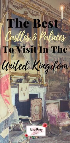 Best Castles and Palaces to Visit in the United Kingdom