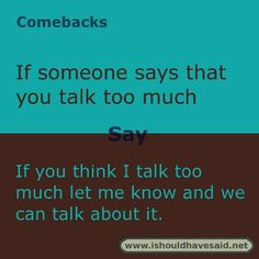 Smart comebacks to rude remarks