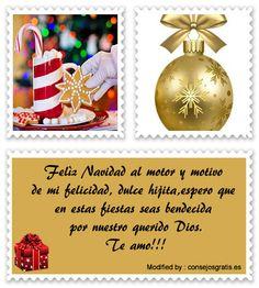 frases para enviar en Navidad a amigos,frases de Navidad para mi novio:  http://www.consejosgratis.es/mensajes-de-navidad-para-una-hija/