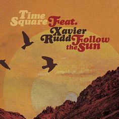 Trovato Follow The Sun (Western Disco Remix) di Time Square Feat. Xavier Rudd con Shazam, ascolta: http://www.shazam.com/discover/track/129336415
