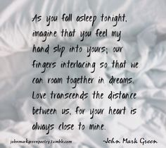 To hold your hand, to pull you close, to hold you tight as you lean into me... all I could ever ask or dream.