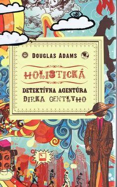 Holistická detektívna agentúra Dirka Gentlyho  (Dirk Gently, #1), Slovak cover