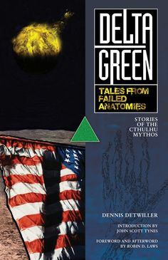 Tales From Failed Anatomies ~ Delta Green fiction anthology