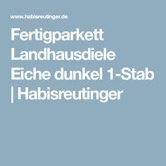 Fertigparkett Landhausdiele Eiche dunkel 1-Stab | Habisreutinger