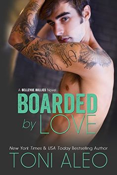 Boarded by Love (Bellevue Bullies Series Book 1) - Kindle edition by Toni Aleo. Literature & Fiction Kindle eBooks @ Amazon.com.