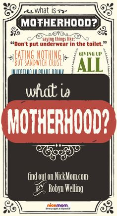 What is motherhood? Find out the 8 funny things that define motherhood on @NickMom!