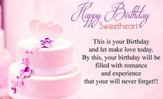 This is your birthday and let make love today. By this your birthday will be filled with romance. Happy Bday Msg, Happy Bday Wishes, Happy Birthday Status, Birthday Wishes For Girlfriend, Birthday Wishes Cake, Birthday Blessings, Happy Birthday Messages, It's Your Birthday, Happy Birthday Love Images