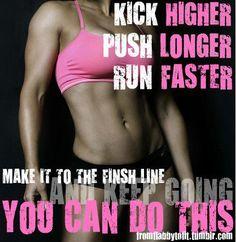 Kick Higher  Push Longer  Run Faster