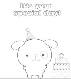 Coloring Worksheet | Dog Coloring Page | It's your special day!