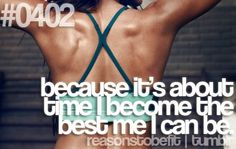 Reason to be fit.