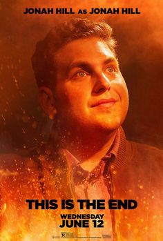 THIS IS THE END Characters Feel the Heat in New Posters - News - GeekTyrant