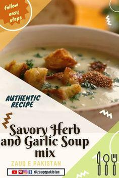 Zauq e Pakistan: Savory Herb And Garlic Soup Mix - Garlic Soup Recipe Savory Herb, Garlic Soup, Hand Blender, Soup Mixes, Lipton, Coriander, Soup Recipes, Pakistan, Carrots