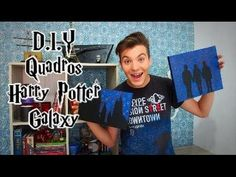 DIY - Quadros Harry Potter Galaxy - Eduardo Wizard