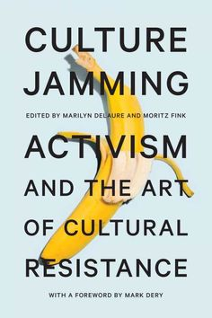 Book of the Day: Culture Jamming: Activism and the Art of Cultural Resistance — This volume is a must for modern day activists hoping to overturn the status quo. Read More: https://www.forewordreviews.com/reviews/culture-jamming/?utm_content=buffer97fa5&utm_medium=social&utm_source=pinterest.com&utm_campaign=buffer