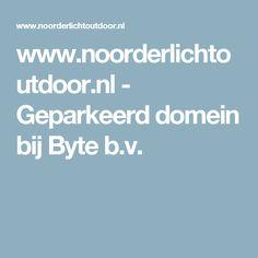 www.noorderlichtoutdoor.nl - Geparkeerd domein bij Byte b.v.