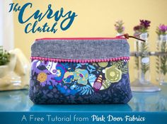 Free Pattern and Tutorial from Pink Door Fabrics: The Curvy Clutch is the perfect little bag for any of life's necessities. It's a great size for sewing notions, a makeup pouch, or a night on the town. - bags, cosmetic, cool, gym, baby, canvas bag *ad
