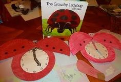 Learning to Tell Time with The Very Grouchy Ladybug -- use the clock to follow along with the times stated in the book