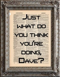 New to EcoCycled on Etsy: 2001 A Space Odyssey Quote 3 Just What Do You Think Youre Doing Dave on Vintage Upcycled Dictionary Art Print Science Fiction Movie Recycled (10.00 USD)