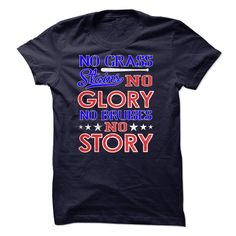 No grass stains no glory ! No bruises no story T Shirt, Hoodie, Sweatshirt