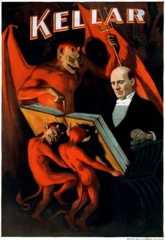 Looking at Kellar & Thurston posters, it's obvious where Thurston got the ideas for including devils in his posters
