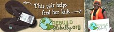 """Made of recycled tires, the flip-flops sold through Rebuild Globally (each pair named for the person who made them) support """"living-wage employment and helps facilitate community development that strengthens families in Port-au-Prince. Haiti."""""""
